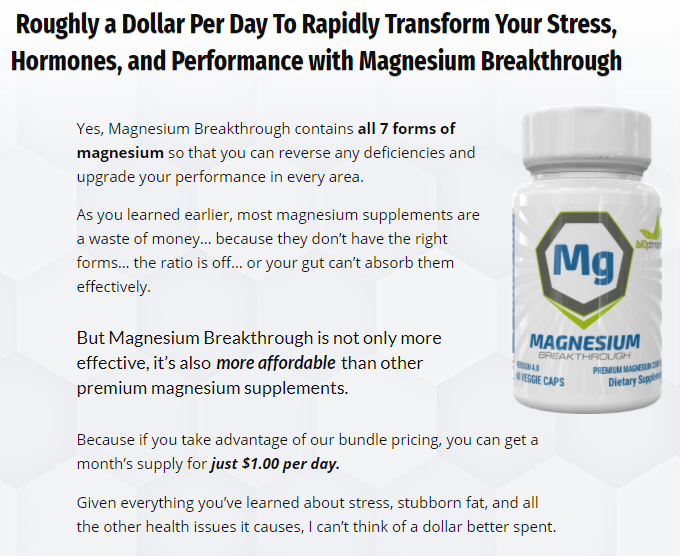 Magnesium Breakthrough is very affordable